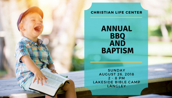 Annual CLC Baptism & BBQ Celebration
