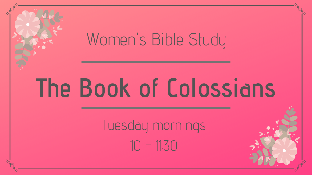 Woman's Bible Study-The Book of Colossians
