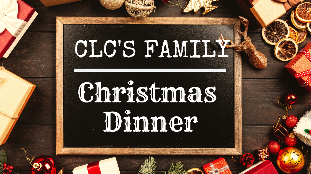 CLC's Family Christmas Dinner 2019
